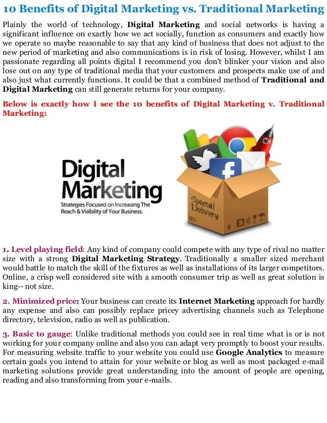 Direct digital marketing is a method of marketing handled primarily through direct digital channels like email and web. 10 benefits of digital marketing vs traditional marketing