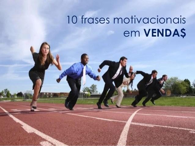 10 frases motivacionais em venda$