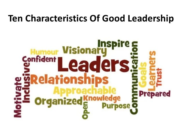 10 Qualities Of A Leader
