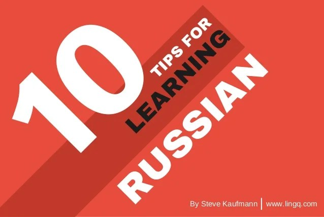 10 Tips For Learning Russian