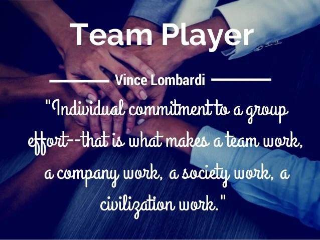 "Team Player ""Individual Commitment To"