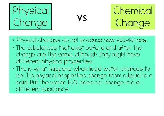Are What And Changes Are Substance They Chemical Physical And How Used