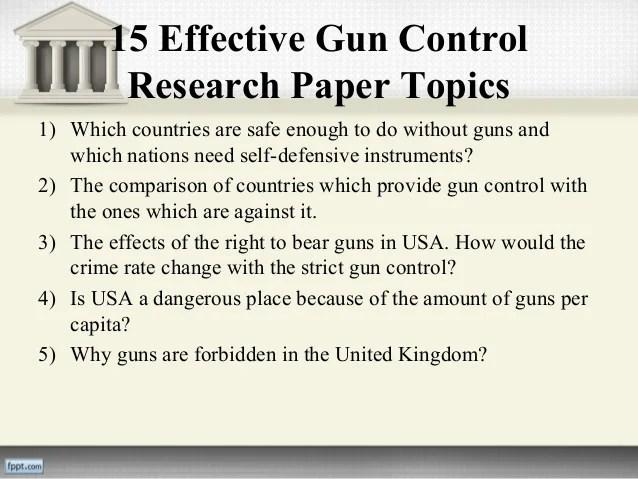 Essay On Gun Control Gun Control Research Paper Gun Control Essay