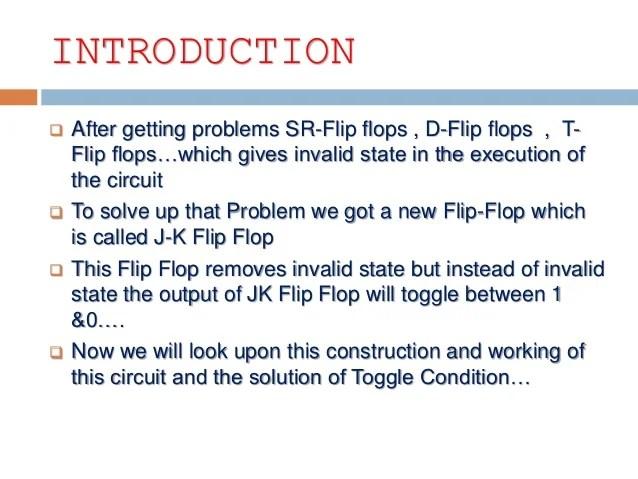 This Circuit Is A Flip Flop A J K Flip Flop To Be Precise A Flip Flop