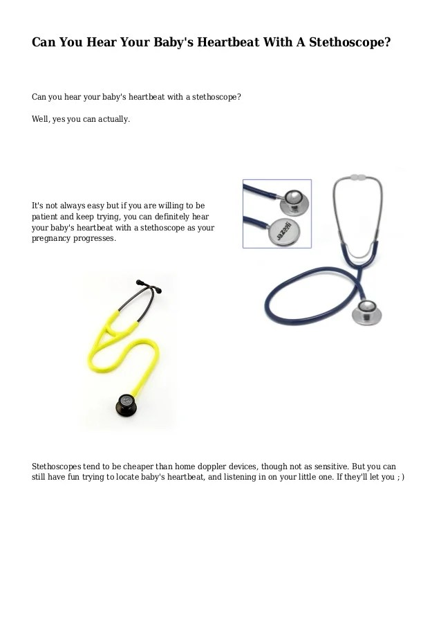 Can You Hear Your Baby's Heartbeat With A Stethoscope?