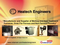 Melting/ Heat Treatment Furnaces by Heatech Engineers