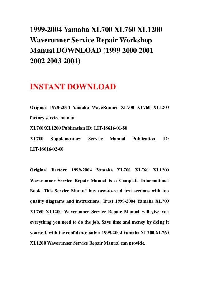 1999 2004 yamaha xl700 xl760 xl1200 waverunner service repair worksho…