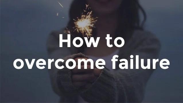 how to overcome failure 1 638