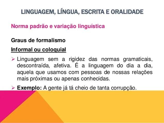 Linguagem Língua Escrita E Oralidade