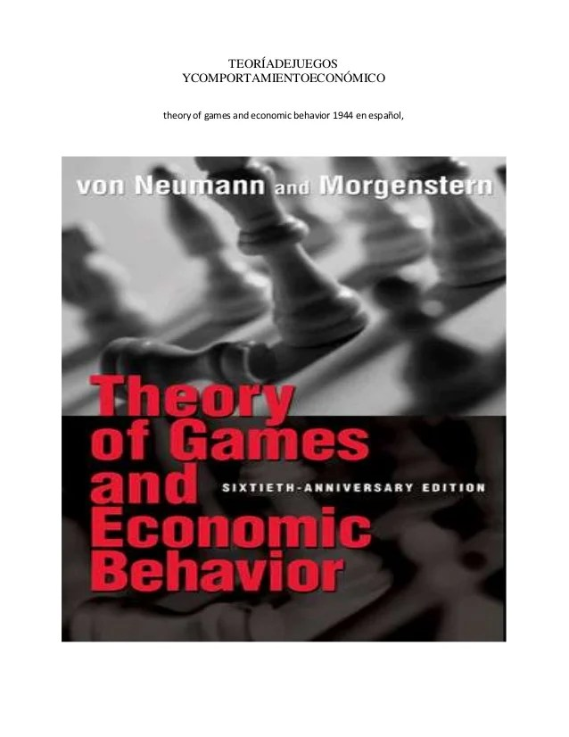 Theory Of Games And Economic Behavior 1944 Pagina 1 A 58