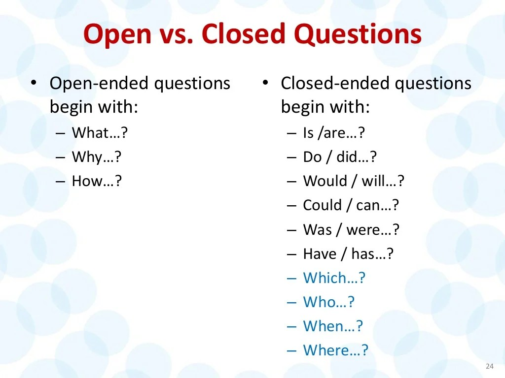 Open Vs Closed Questions