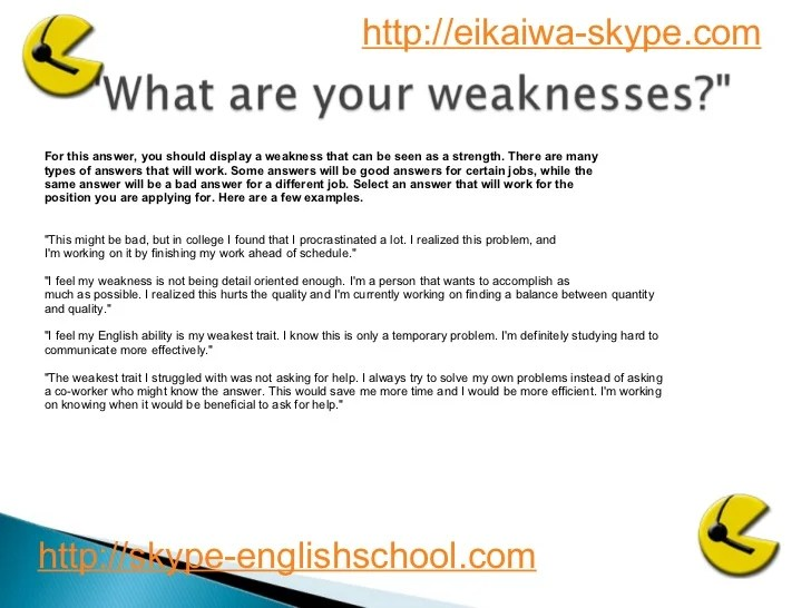 Weaknesses For Interview Romeondinez