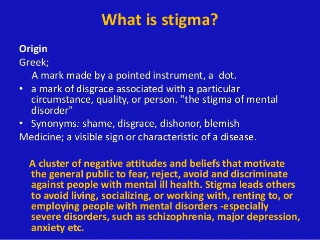 STIGMA OF MENTAL HEALTH