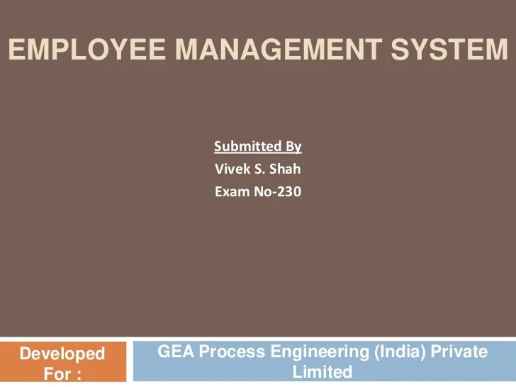 Employee management system  cbr  egea process engineering india private limited   also rh slideshare