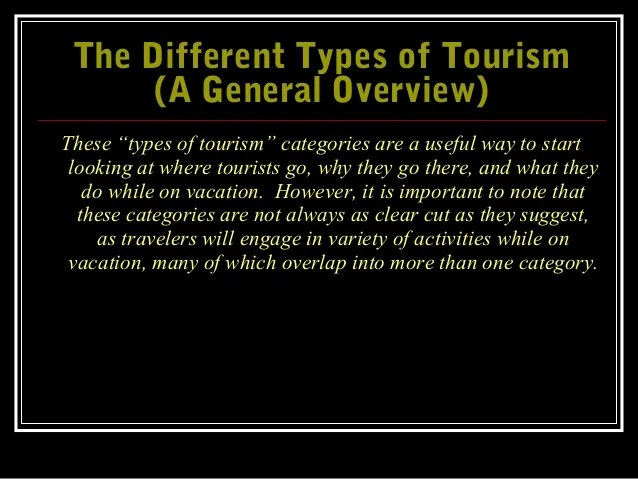 The Different Types of Tourism