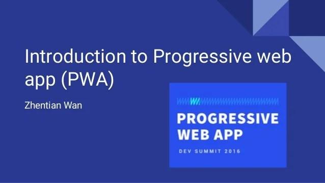 Introduction To Progressive Web App Pwa