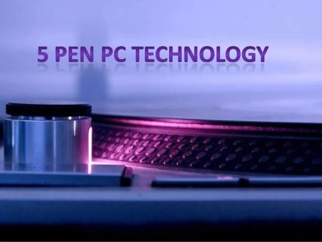 5pen pc Technology