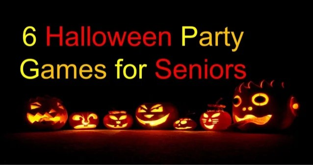 6 Halloween Party Games For Seniors