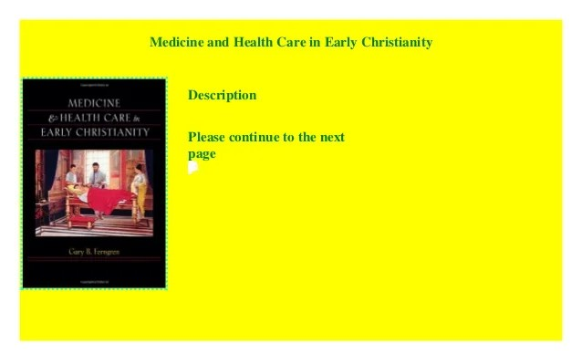 Medicine and Health Care in Early Christianity [download ...