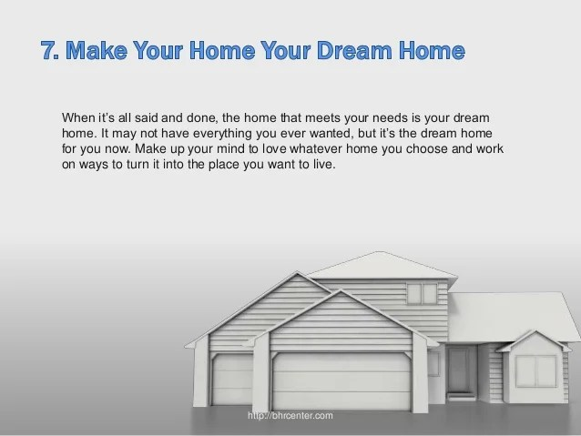 7 Tips To Help You Find Your Dream Home