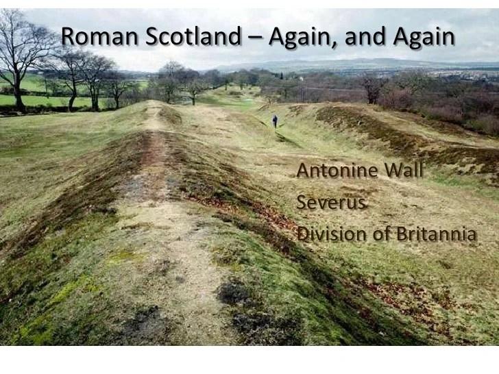 8 F2011 Antonine Wall And Scotland