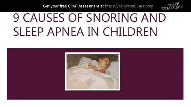 9 causes of snoring and sleep apnea in children