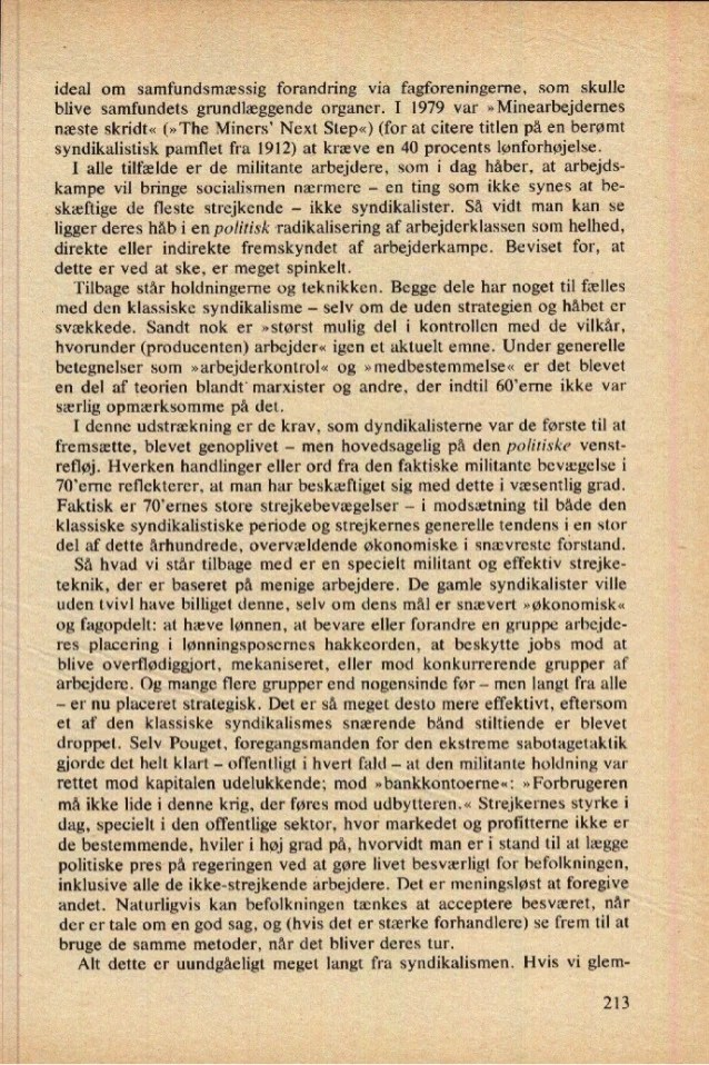 ideal om samfundsmæssig forandring via fagforeningerne, som skulle blive samfundets grundlæggende organer. I 1979 var »Min...