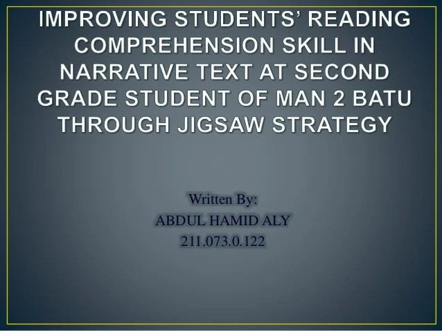 Jigsaw strategy to improve reading comprehension