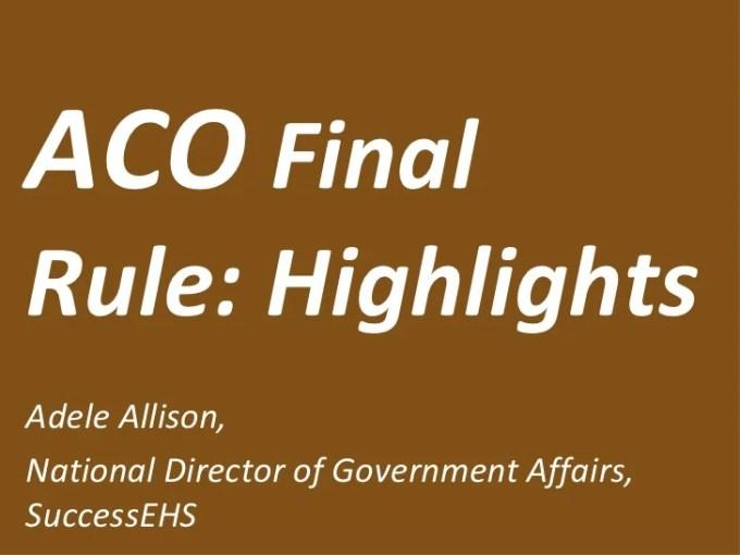 Aco Final Rule Highlights