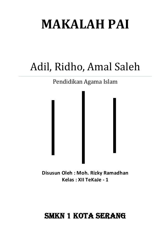 Ridho Adalah : ridho, adalah, Adil,, Ridho,, Saleh