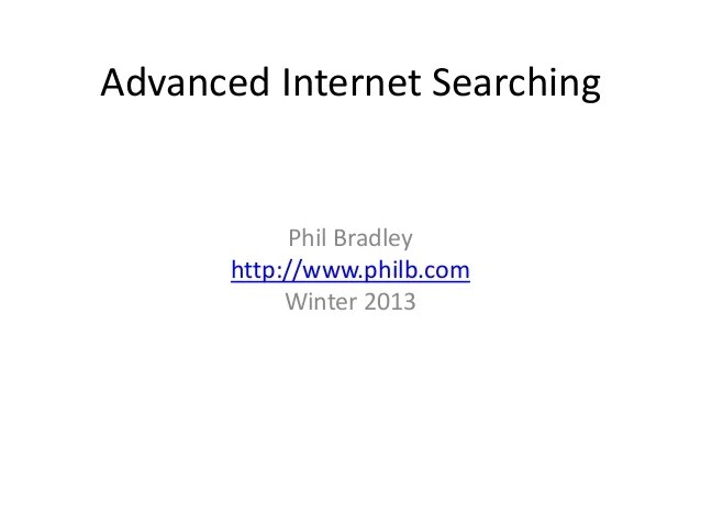 Advanced Internet Searching, December 2014