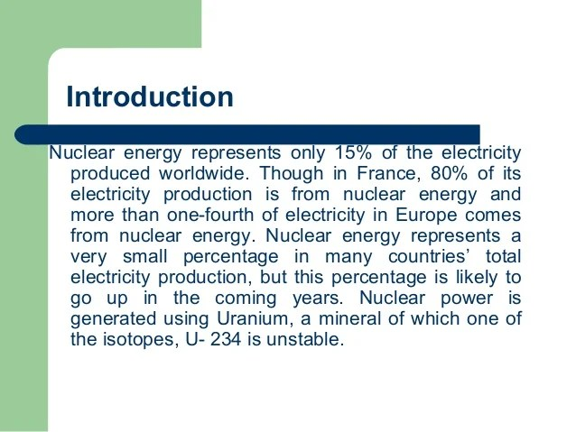 essay about nuclear energy pros and cons Nuclear power is a much argued about issue as there are pros and cons for  using nuclear power nuclear power generates a large amount of energy, is very .