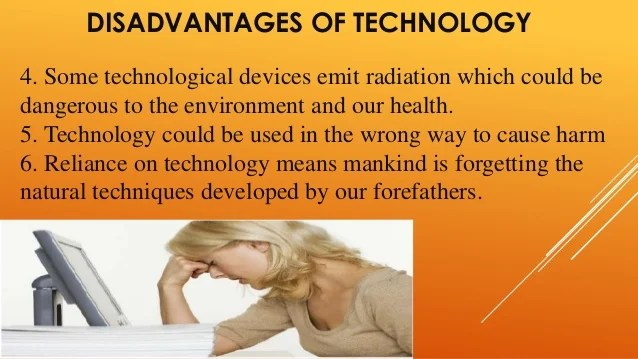 Advantages Disadvantages Of Technology - MVlC