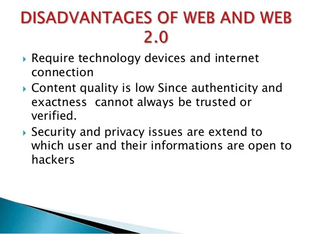 Advantages & Disadvantages Of Web 10 Vs Web 20