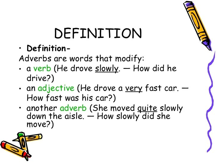 Adverbs and adverbial clauses