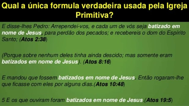 Qual a única formula verdadeira usada pela Igreja Primitiva? E disse-lhes Pedro: Arrependei-vos, e cada um de vós seja bat...