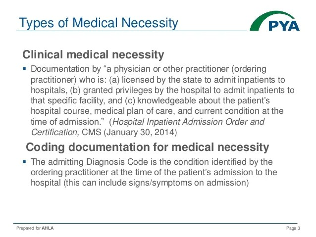 Medical Necessity-- What it Means and 2018 Update
