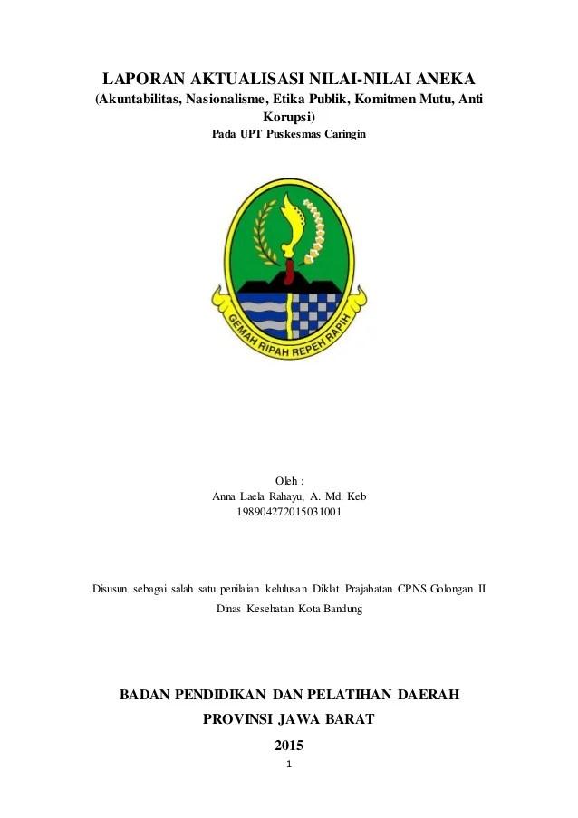 Contoh Laporan Aktualisasi Prajabatan Cpns Pola Baru 2016 Cute766