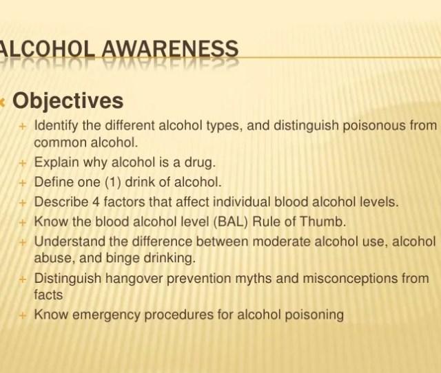 Alcohol Awareness Objectives