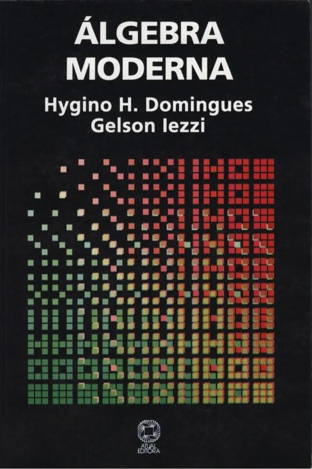 Algebra Moderna Domingues Iezzi