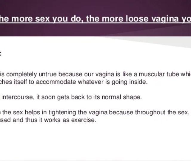 Causes Behind A Loose Vagina 3