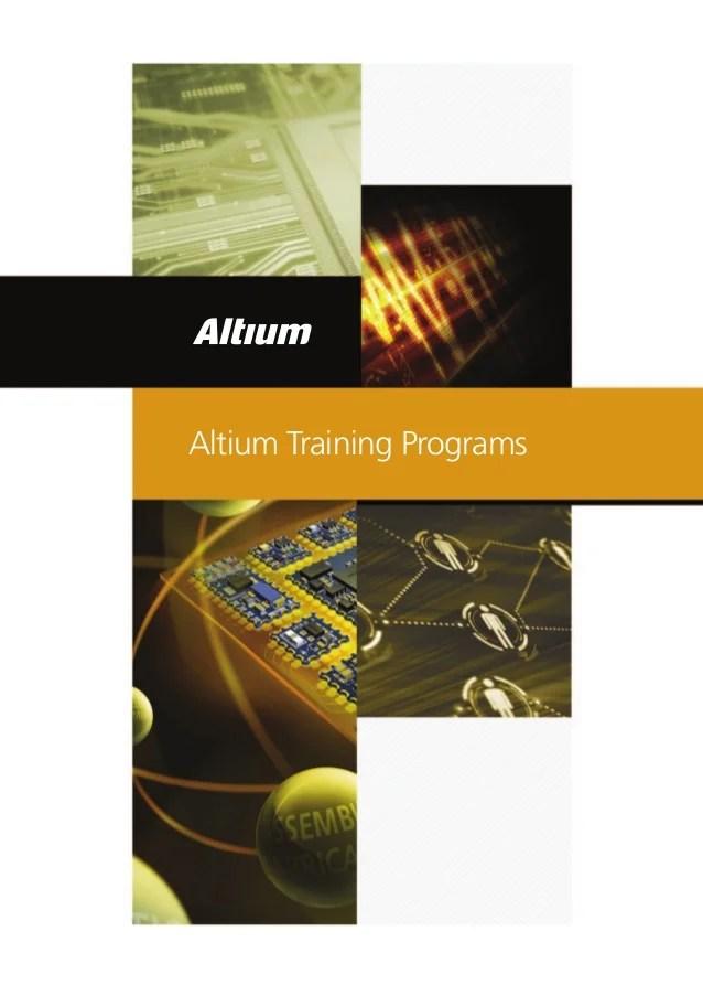 Altium Design Training Programs Altium Designer Introduction Training