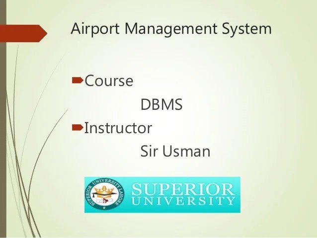 airport er diagram 1992 harley sportster wiring database project management system course dbms instructor sir usman 3