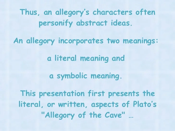 An Analysis and Interpretation of Platos Allegory of the Cave