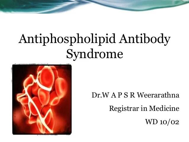 Antiphospholipid Antibody Syndrome Updated Guidelines