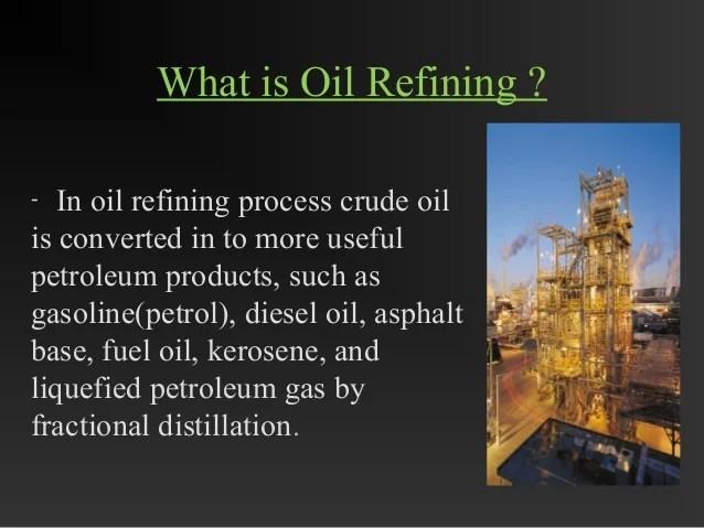 refining of crude oil by Arun kumar rana