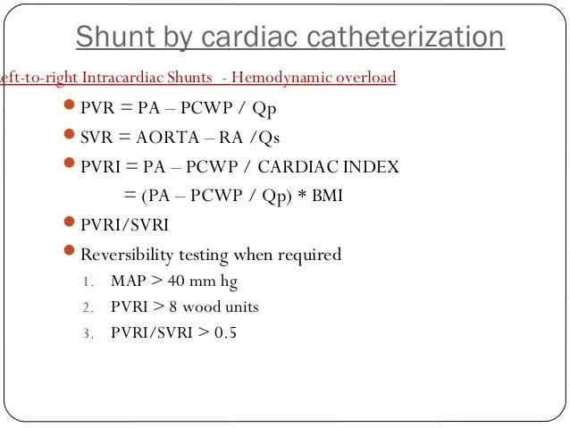 Assessment of shunt by cardiac catheterization