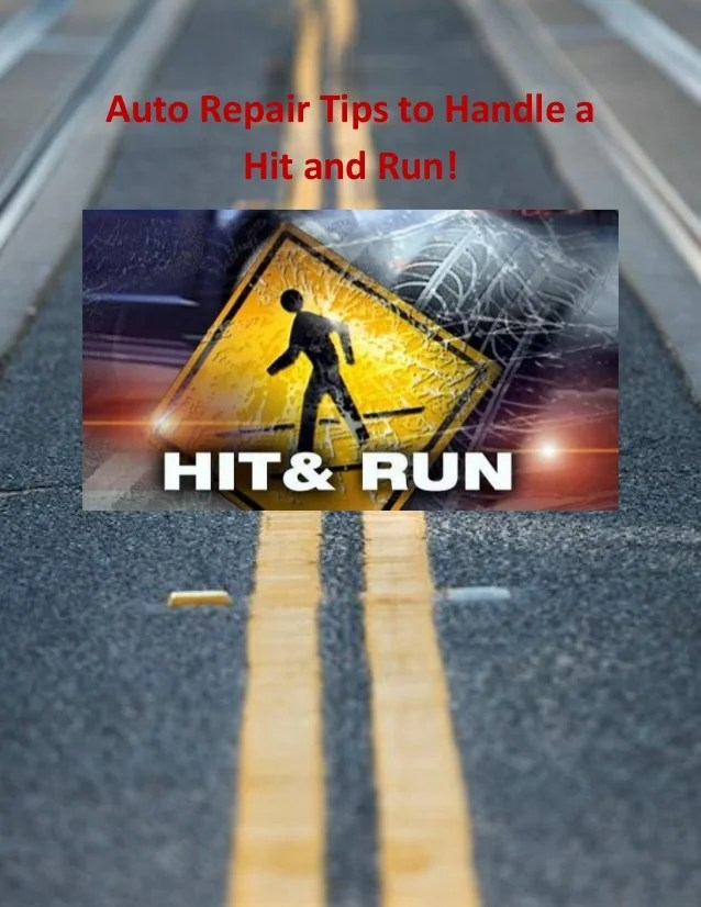 Auto Repair Tips To Handle A Hit And Run