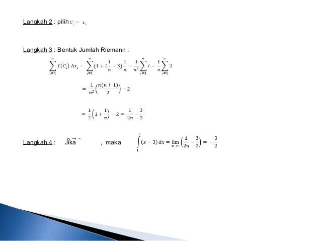 Integral adalah sebuah konsep penjumlahan secara berkesinambungan dalam matematika, dan bersama dengan inversnya, diferensiasi, adalah. Bab 6 Integral Kalkulus 1