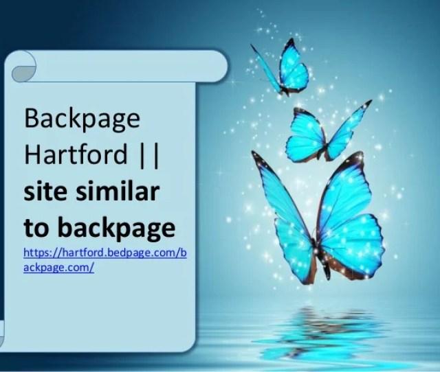 Backpage Hartford Site Similar To Backpage Https Hartford Bedpage